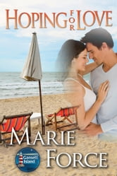 Hoping for Love ebook by Marie Force