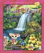 Let's Visit Maui! - Adventures of Bella & Harry ebook by Lisa Manzione, Kristine Lucco