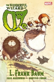 Oz: Wonderful Wizard of Oz ebook by L. Frank Baum,Eric Shanower,Skottie Young