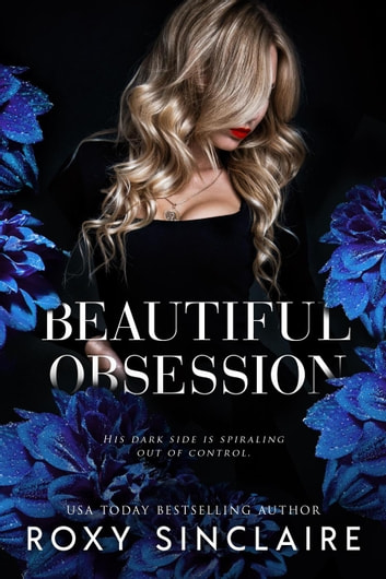 Beautiful Obsession ebook by Roxy Sinclaire