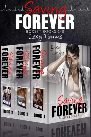 Saving Forever Boxset Books #1-3 - Saving Forever, #9 ebook by Lexy Timms