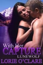 With Her Capture ebook by