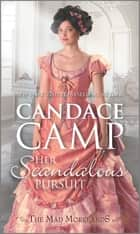 Her Scandalous Pursuit - A Historical Romance ebook by Candace Camp