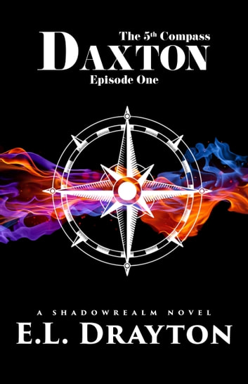 Daxton - Episode One ebook by E.L. Drayton