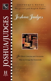 Shepherd's Notes: Joshua and Judges ebook by Paul Wright