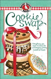 Cookie Swap Cookbook ebook by Gooseberry Patch