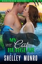 My Cat Burglar E-bok by Shelley Munro