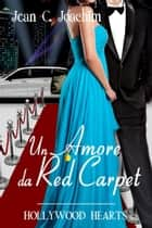 Un Amore da Red Carpet ebook by Jean Joachim