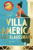 Villa America ebook by Liza Klaussmann