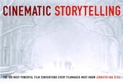 Cinematic Storytelling ebook by Van Sijll Jennifer