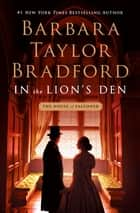 In the Lion's Den - A House of Falconer Novel ebook by Barbara Taylor Bradford