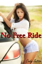 No Free Ride ebook by Cindy Sutton