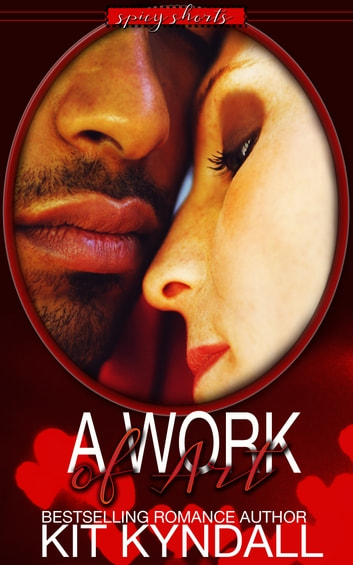 A Work Of Art ebook by Kit Kyndall