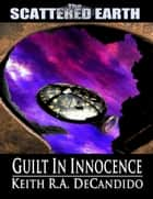 Guilt in Innocence ebook by Keith DeCandido