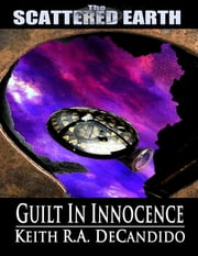 Guilt in Innocence 電子書籍 Keith DeCandido