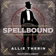 Spellbound audiobook by Allie Therin