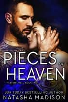 Pieces Of Heaven ebook by Natasha Madison