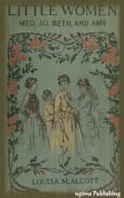 Little Women (Illustrated + FREE audiobook link + Active TOC) ebook by Louisa May Alcott