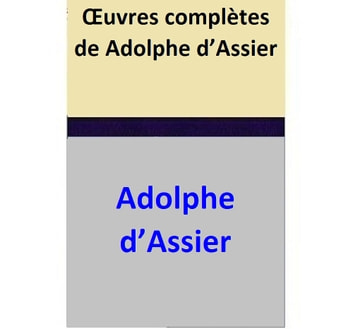 Œuvres complètes de Adolphe d'Assier ebook by Adolphe d'Assier