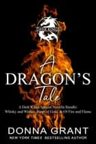 A Dragon's Tale ebook by Donna Grant