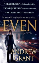 Even - A Novel ebook by Andrew Grant