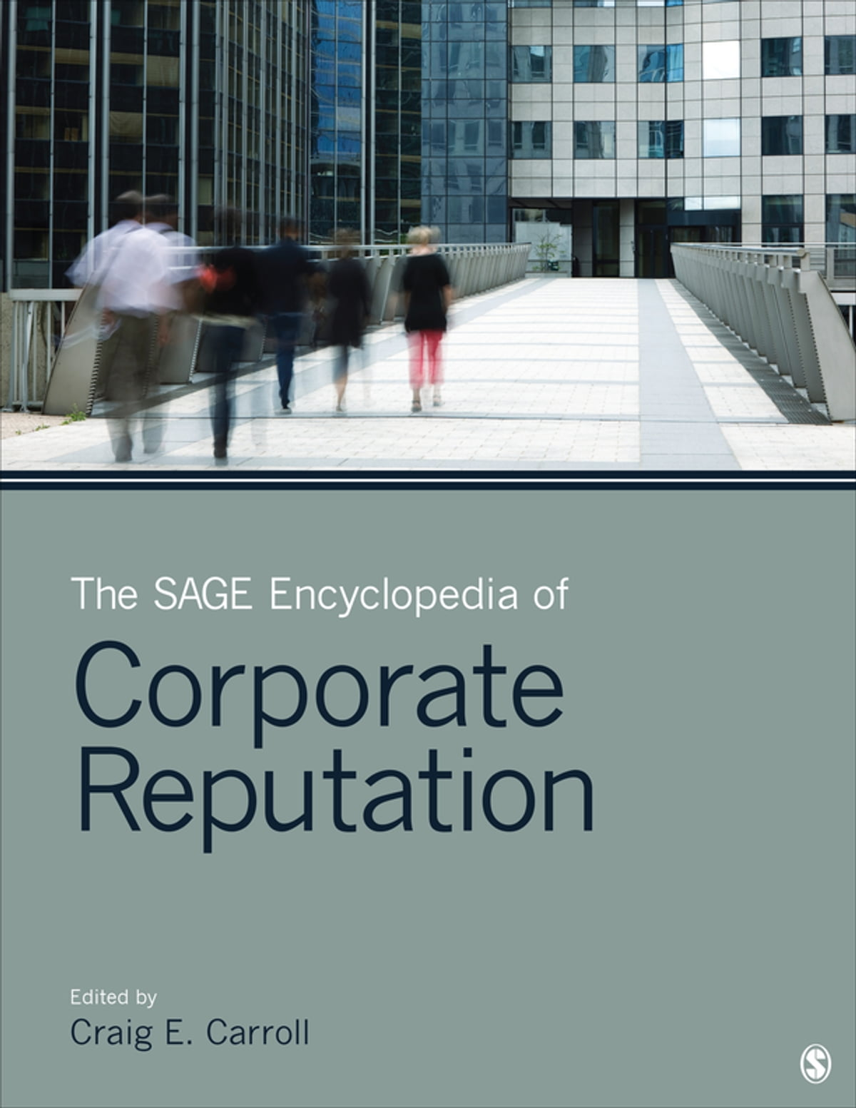 the sage encyclopedia of corporate reputation ebook by the sage encyclopedia of corporate reputation ebook by 9781483376530 kobo