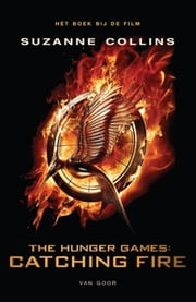 Catching fire - filmeditie ebook by Suzanne Collins