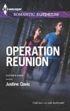 Operation Reunion ebook by Justine Davis