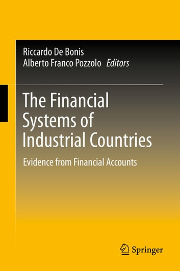 The Financial Systems of Industrial Countries - Evidence from Financial Accounts ebook by