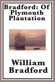 Of Plymouth Plantation ebook by William Bradford