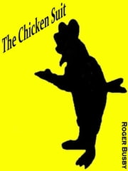 The Chicken Suit ebook by Roger Busby