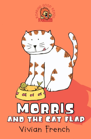 Morris and the Cat Flap ebook by Vivian French