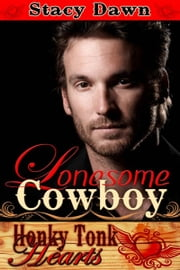 Lonesome Cowboy 電子書 by Stacy  Dawn