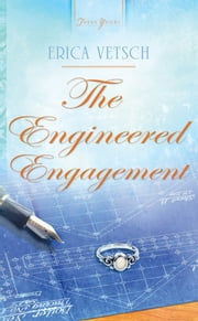 The Engineered Engagement ebook by Erica Vetsch