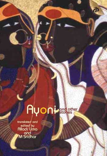 Ayoni and Other Stories ebook by Alladi Uma
