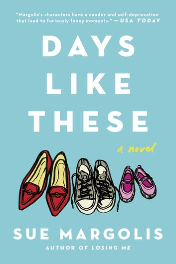 Days Like These ebook by Sue Margolis