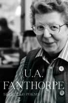 Selected Poems ebook by U.A. Fanthorpe