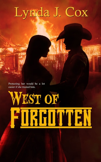 West of Forgotten ebook by Lynda J. Cox