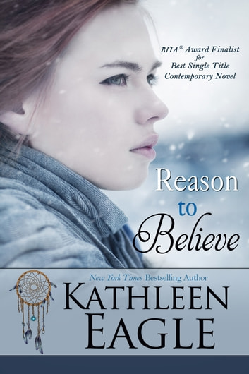 Reason to Believe ebook by Kathleen Eagle