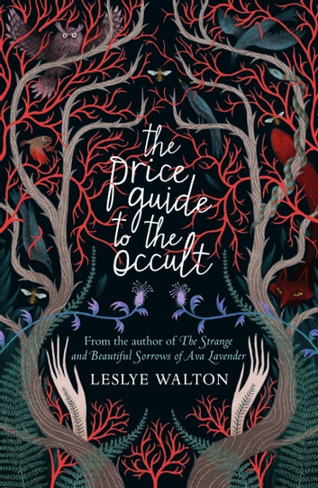 The Price Guide to the Occult ebook by Leslye Walton,Ana Sender Quintana