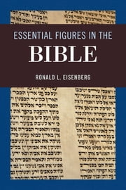 Essential Figures in the Bible ebook by Ronald L. Eisenberg
