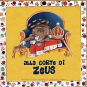 Alla Corte di Zeus ebook by Virginia Libani