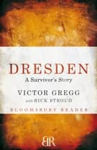 Dresden ebook by Victor Gregg