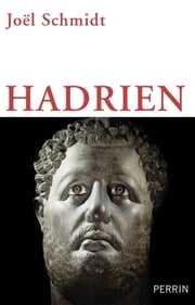 Hadrien ebook by Joël SCHMIDT