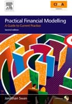 Practical Financial Modelling ebook by Jonathan Swan