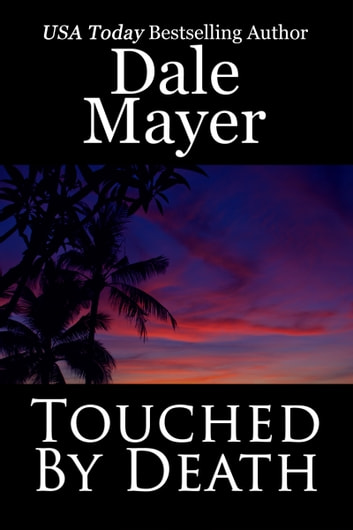 Touched by Death ebook by Dale Mayer