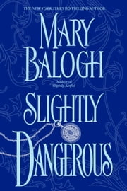 Slightly Dangerous ebook by Mary Balogh