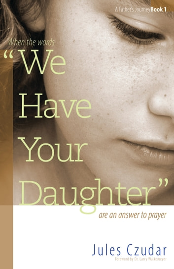 We Have Your Daughter ebook by Jules Czudar