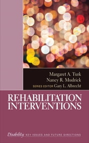 Rehabilitation Interventions ebook by Margaret A. Turk,Nancy R. Mudrick