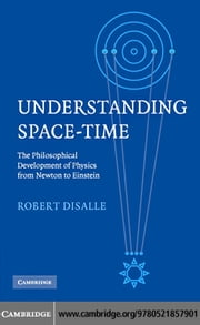 Understanding Space-Time ebook by DiSalle, Robert